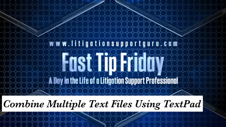 FTF-Combine-Multiple-Text-Files-Using-TextPad