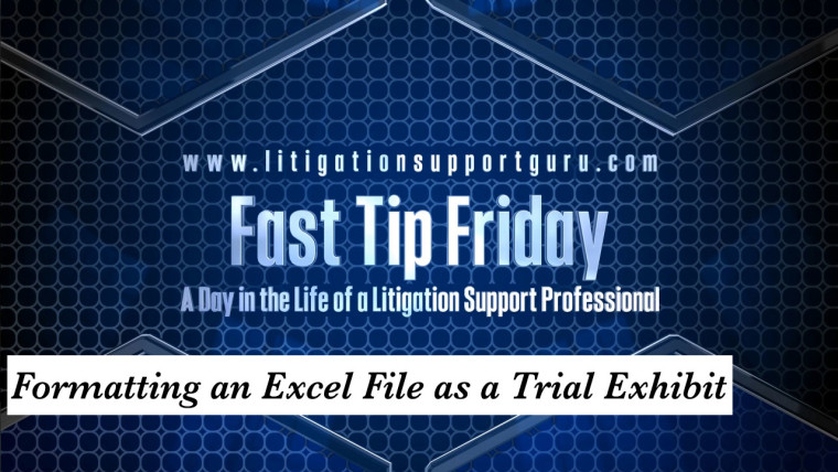 FTF-Formatting-an-Excel-File-as-a-Trial-Exhibit