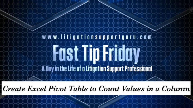 FTF-Create-Excel-Pivot-Table-to-Count-Values-in-a-Column