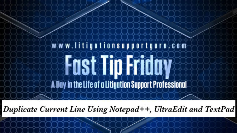 FTF-Duplicate-Current-Line-Using-Notepad++,-UltraEdit-and-TextPad