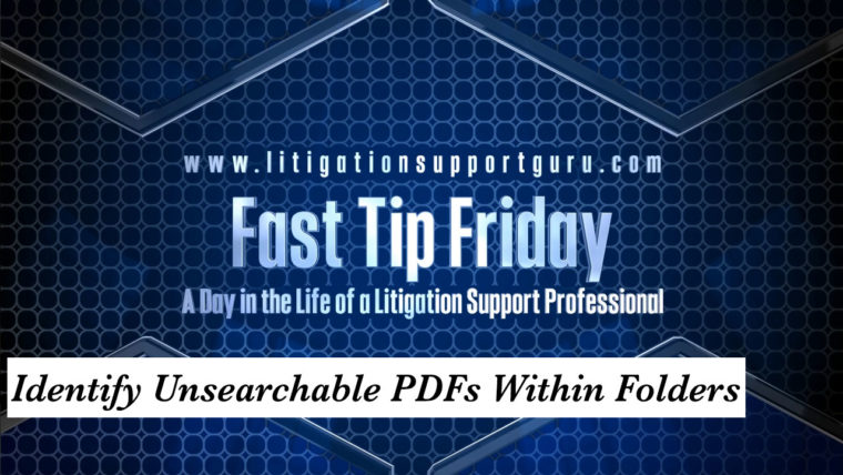 FTF-Identify-Unsearchable-PDFs-Within-Folders