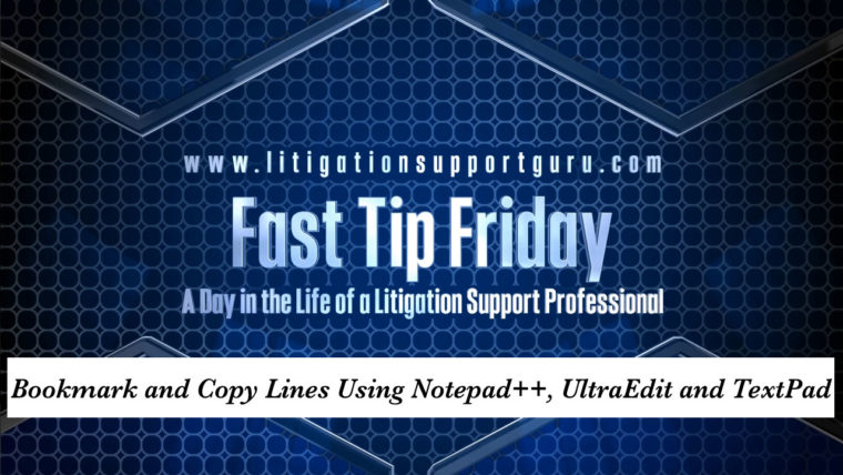 FTF-Bookmark-and-Copy-Lines-Using-Notepad++,-UltraEdit-and-TextPad