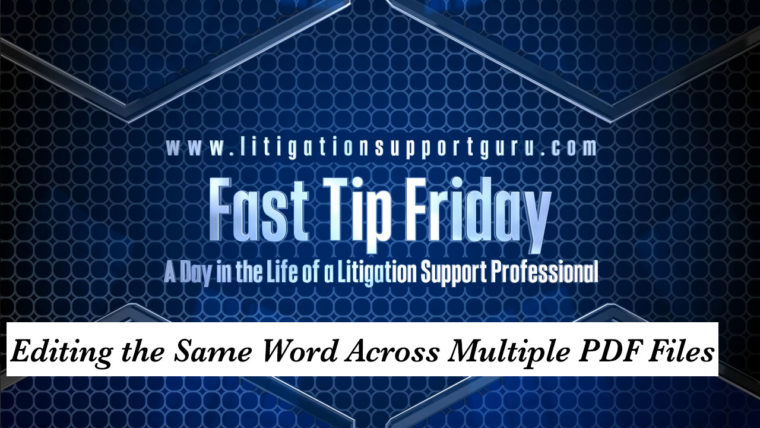 FTF-Editing-the-Same-Word-Across-Multiple-PDF-Files