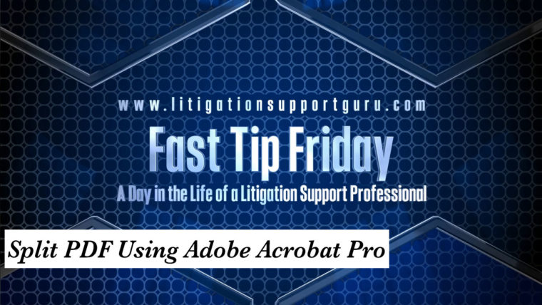FTF-Split-PDF-Using-Adobe-Acrobat-Pro