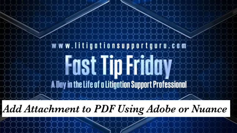 FTF-Add-Attachment-to-PDF-Using-Adobe-or-Nuance