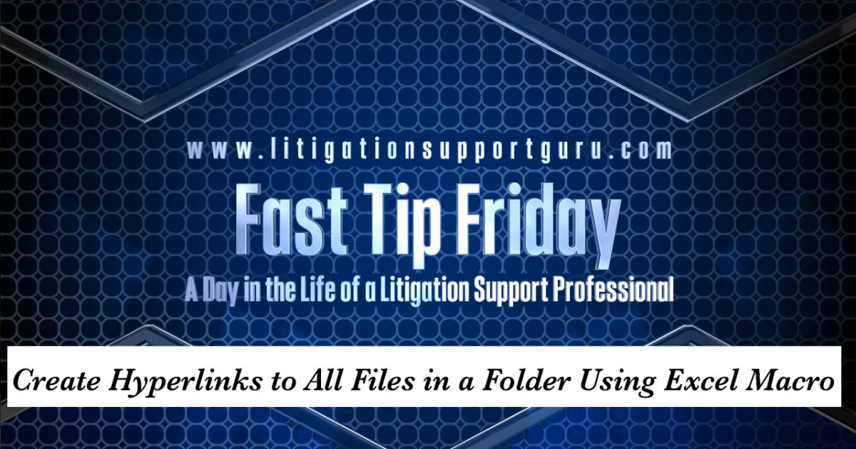 Fast Tip Friday - Create Hyperlinks to All Files in a Folder Using
